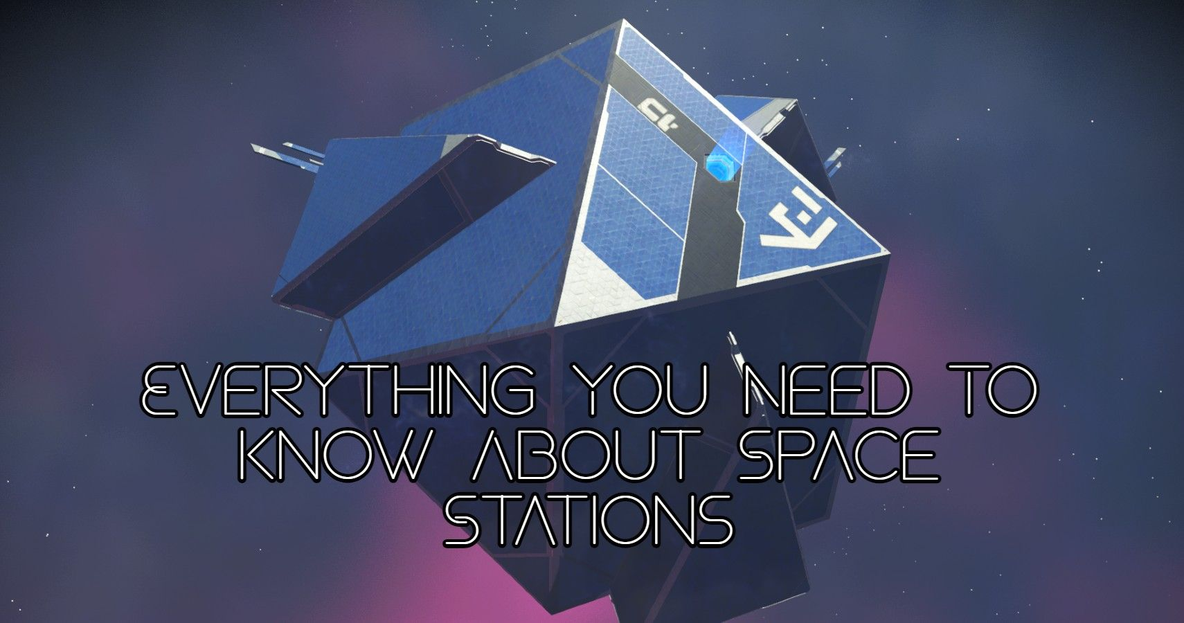 No Man's Sky: Everything You Need To Know About Space Stations